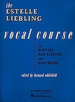 The Estelle Liebling Vocal Course: Baritone