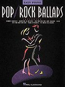 Pop Rock Ballads - Easy Piano