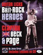 Guitar Licks of the Brit-Rock Heroes