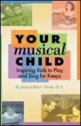 Your Musical Child