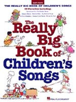 The Really Big Book of Children's Songs