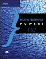 Digital Performer Power!