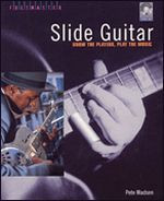 Slide Guitar - Know the Players, Play the Music