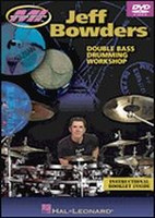 Jeff Bowders - Double Bass Drumming DVD