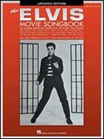 The Elvis Movie Songbook - Updated Edition