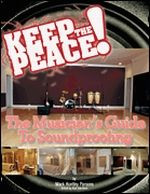 Keep the Peace - The Musician's Guide to Soundproofing