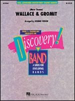 Wallace & Gromit -  Discovery Concert Band
