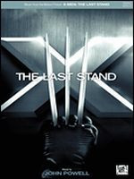 X-Men: The Last Stand - Music from the Motion Picture