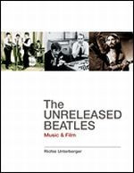 The Unreleased Beatles - Music & Film