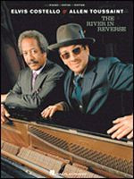 Elvis Costello & Allen Toussaint - The River in Reverse