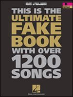 The Ultimate Fake Book, Four Edition - B Flat