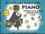Beanstalk's Basics for Piano - Performance Preparatory Level
