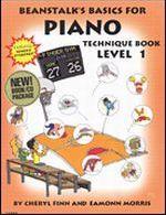 Beanstalk's Basics for Piano, Technique Book, Level 1