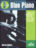 Blue Piano - Jazzy Tunes for the Beginner Player