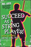 Succeed as a String Player: Teen Strings Shows You How