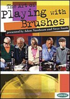 The Art of Playing Brushes DVD