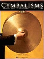 Cymbalisms - A Complete Guide for the Orchestral Cymbal Player