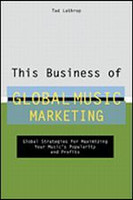 This Business of Global Music Marketing