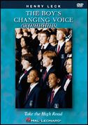 The Boy's Changing Voice (Take The High Road) DVD