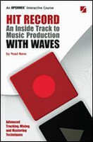 Hit Record - An Inside Track to Music Production with Waves