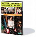 Set Up, Tune and Play Your Drums! DVD