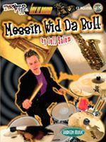 Messin' Wid Da Bull - Turn It Up & Lay It Down
