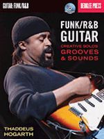 Funk/R&B Guitar - Creative Solos, Grooves & Sounds