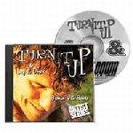 Turn It Up & Lay It Down, Volume 9 BURNIN' WITH BERNIE
