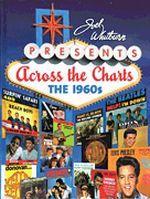 Joel Whitburn Presents: Across The Charts: The 1960s