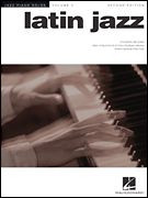Latin Jazz, Second Edition - Jazz Piano Solos Series