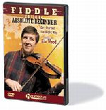 Fiddle For The Absolute Beginner DVD