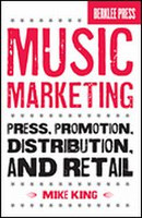 Music Marketing - Press, Promotion, Distribution, & Retail