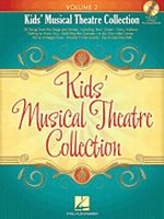 Kids' Musical Theatre Collection - Volume 2