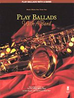 Play Ballads with a Band - Music Minus One Tenor Sax