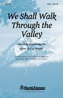 We Shall Walk Through the Valley - Sheet Music