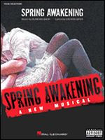 Spring Awakening - A New Musical (Vocal Selections)