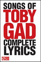 Songs of Toby Gad: Complete Lyrics