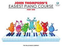 John Thompson's Easiest Piano Course – Part 1 – Book/Audio