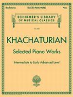 Aram Khachaturian - Selected Piano Works