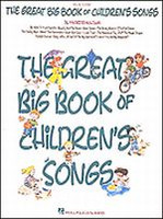 The Great Big Book of Children's Songs - Big Note Songbook