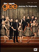 Glee: The Music - Journey to Regionals Songbook