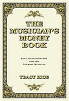 The Musician's Money Book - Easy Accounting Kit for the Touring