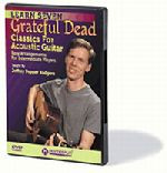 Learn Seven Grateful Dead Classics for Acoustic Guitar DVD