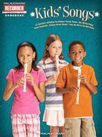 Kids' Songs - Hal Leonard Recorder Songbook