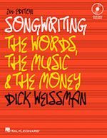 Songwriting - The Words, The Music & The Money, 2nd Edition