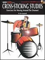 Cross-Sticking Studies Exercises for Moving Around the Drumset