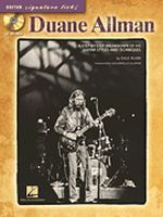 Duane Allman - Step-by-Step Breakdown of His Guitar Styles and T