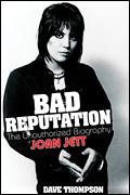 Bad Reputation - The Unauthorized Biography of Joan Jett