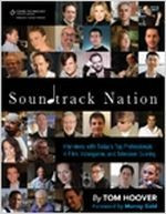 Soundtrack Nation - Interviews with Today's Top Professionals