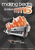 Making Beats On The Yamaha MM6 DVD